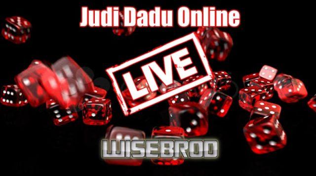 Judi Dadu Online Live
